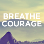 breathecourage_square